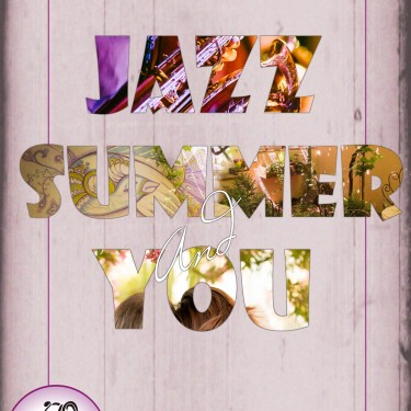 Jazz Summer and You
